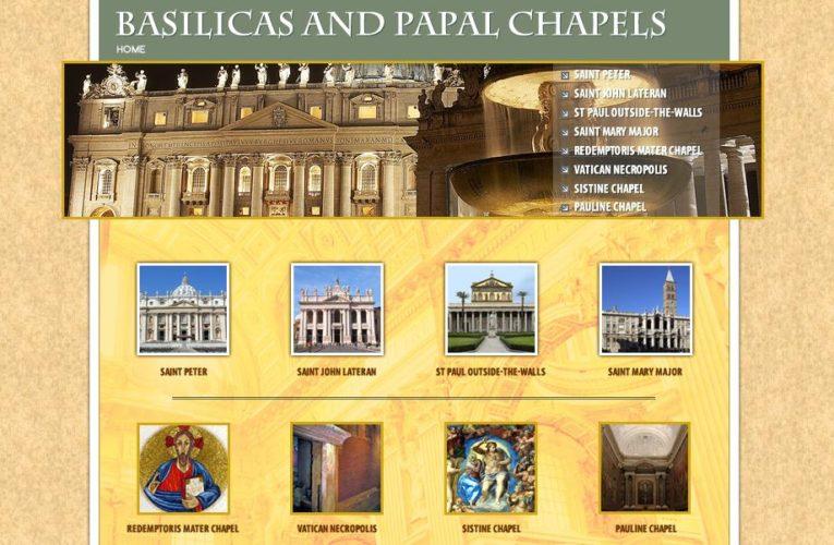 BASILICAS AND PAPAL CHAPELS
