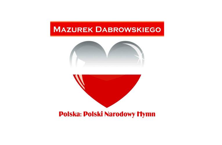 HYMN POLSKI – Гимн Польши