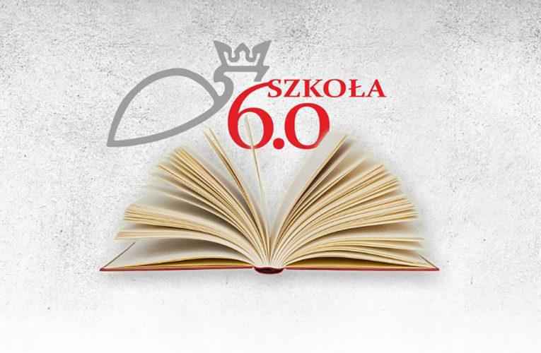 """PROJEKT """"SZKOŁA 6.0"""""""