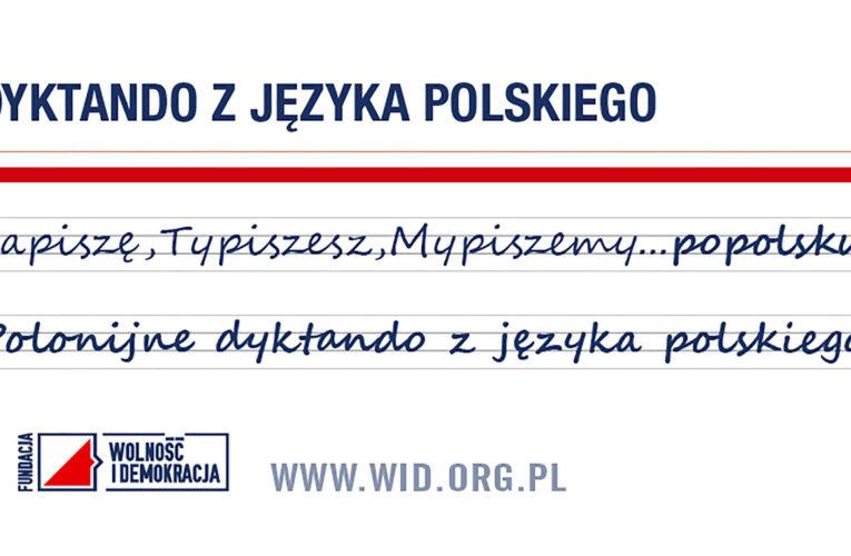 """Polonijne dyktando z języka polskiego """"Ja piszę, Ty piszesz, My piszemy… po polsku"""" 2020"""