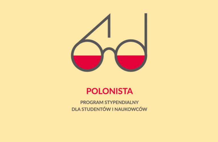 POLONISTA – program stypendialny dla studentów i naukowców