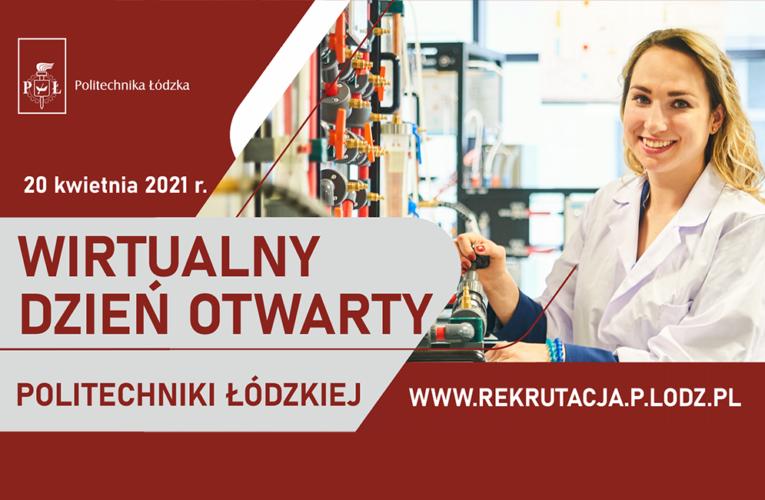 Zaproszenie na II edycję Wirtualnych Dni Otwartych Politechniki Łódzkiej